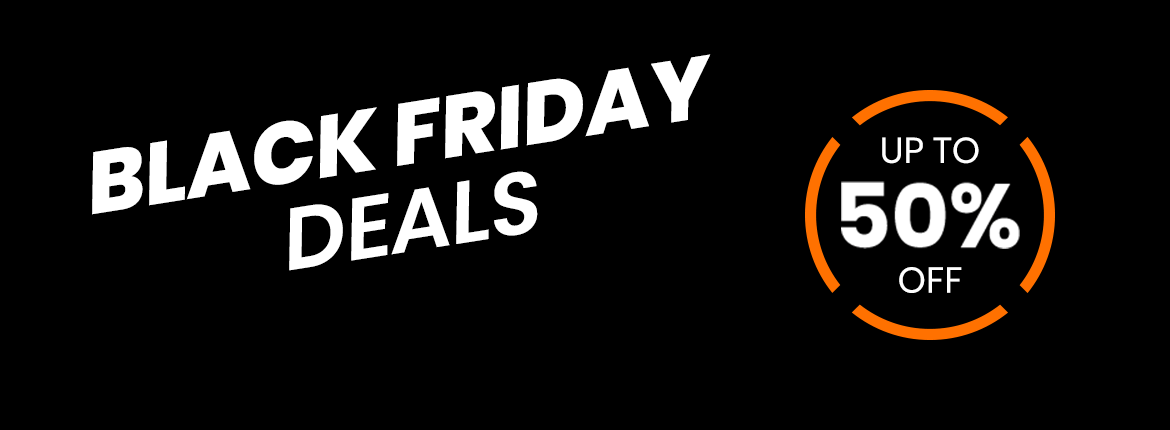 Get up to 50% discount with our Black Friday Deals!