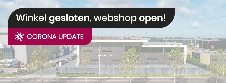 Corona update: winkel gesloten, webshop blijft open!